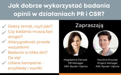 Webinar: Jak dobrze wykorzystać badania opinii w działaniach PR i CSR?